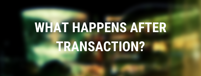 what happens after transaction