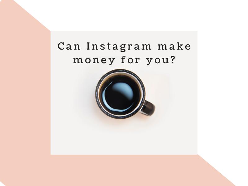 instagram makes money